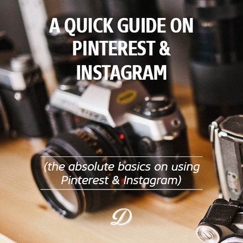 A quick guide on Pinterest and instagram by Ditto Creative