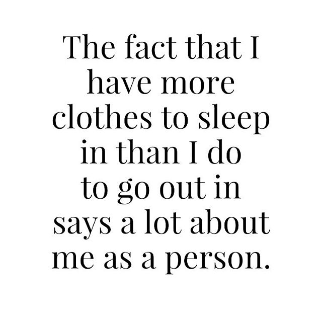 So me! So don't care! Much rather be in then out! 😍🤣 . . . #motherofthree #lovemypjs #lovemybed #needmysleep #stayinginisthenewgoingout #clothesforbed #wardrobe #cocoloves_x #lovelife #content #quote #goingoutquote