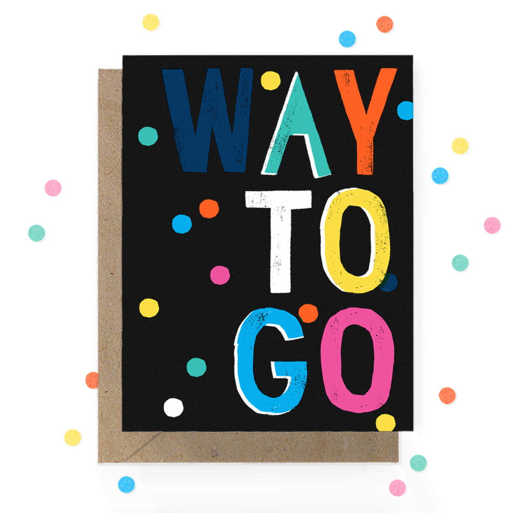 Way To Go Greeting Card 1.jpg