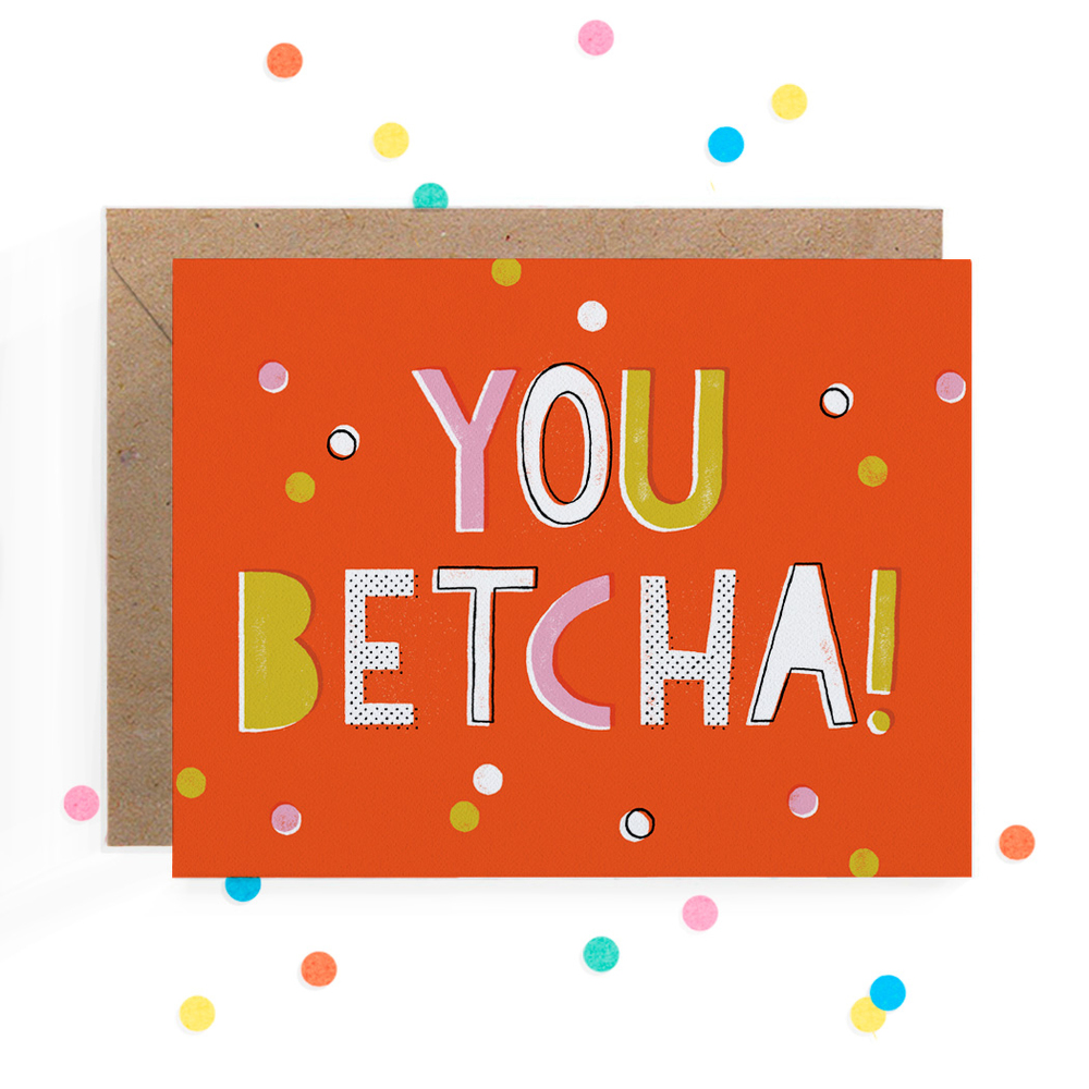 You Betcha Greeting Card 1.jpg
