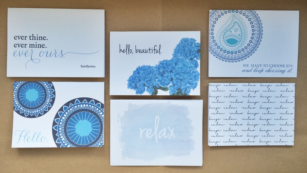 Ever Ours, Blues Hello, Hello Beautiful, Relax, Choose Joy, Keep Calm Notecards | $1.50