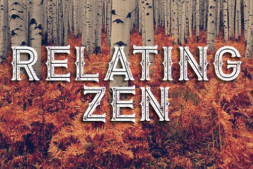 Relating-Zen.jpg