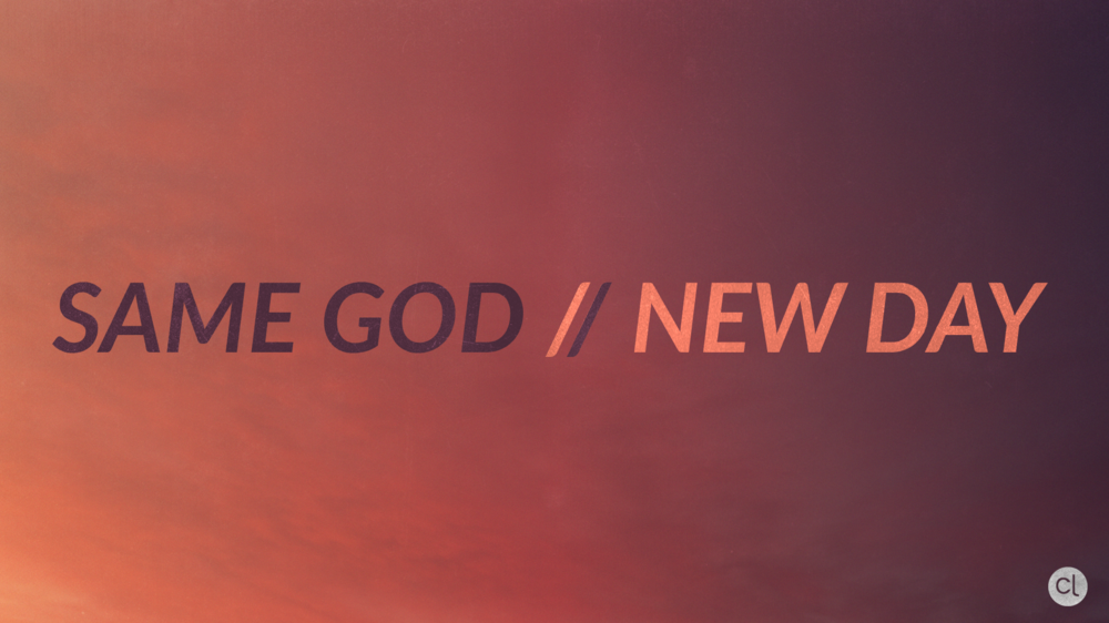 Same God / New Day - Listen Only