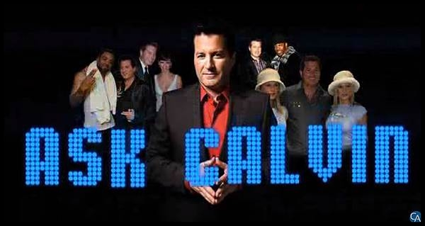 "Calvin Ayre's YouTube channel featured an ""Ask Calvin"" series where viewers submitted questions online to Calvin."