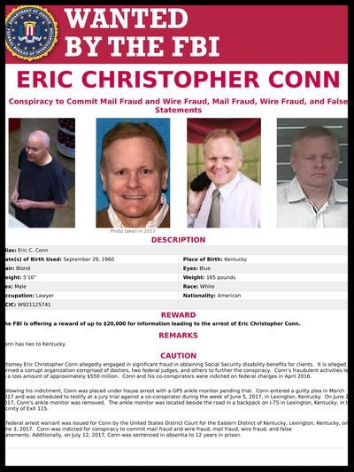 Eric C. Conn fled from house arrest in June, days before he was slated to testify against a co-conspirator in a massive fraud involving Social Security benefits.