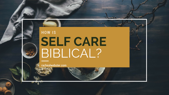 is-self-care-biblical
