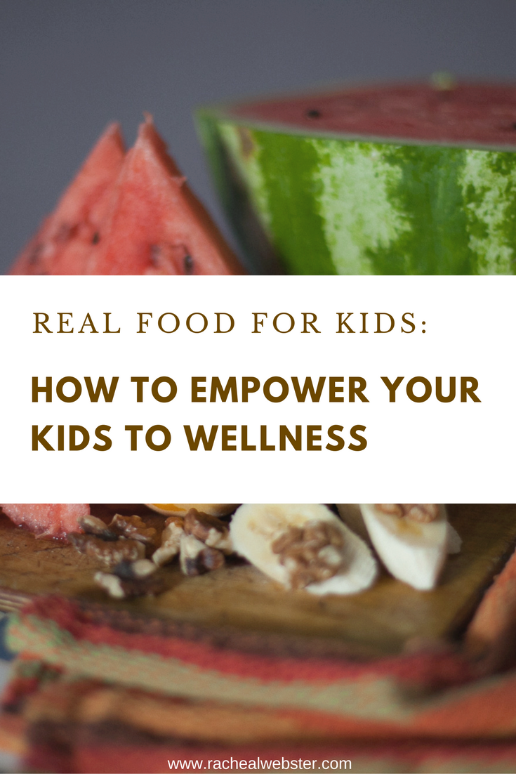 How to empower your kids to wellness without fear | Making real food choices for our kids is hard. We want them to make healthful choices, but we don't want them to be afraid of food. Here are some ideas for talking to your kids about real food in a way that empowers their choices.