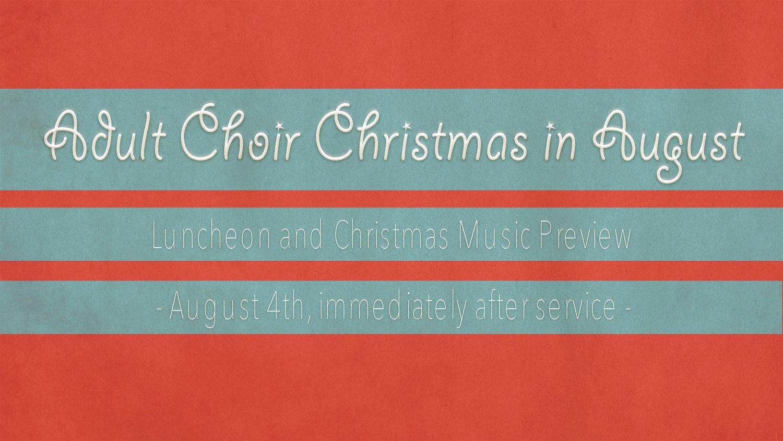 Christmas Music In August.Adult Choir Christmas In August Hewitt Community Church