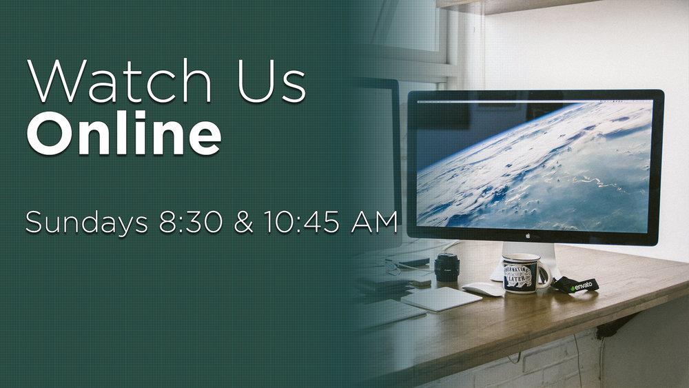 Watch Us Online.jpg