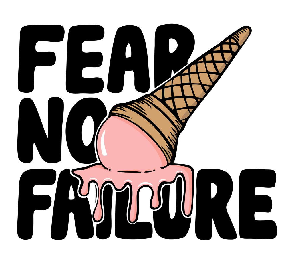 fear no failure-01.png
