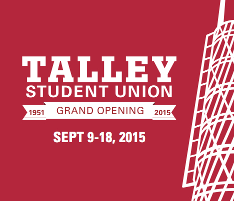 Messaging for Talley Student Center Grand Opening