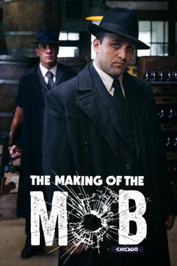 The_Making_of_the_Mob_Chicago_Poster.jpg