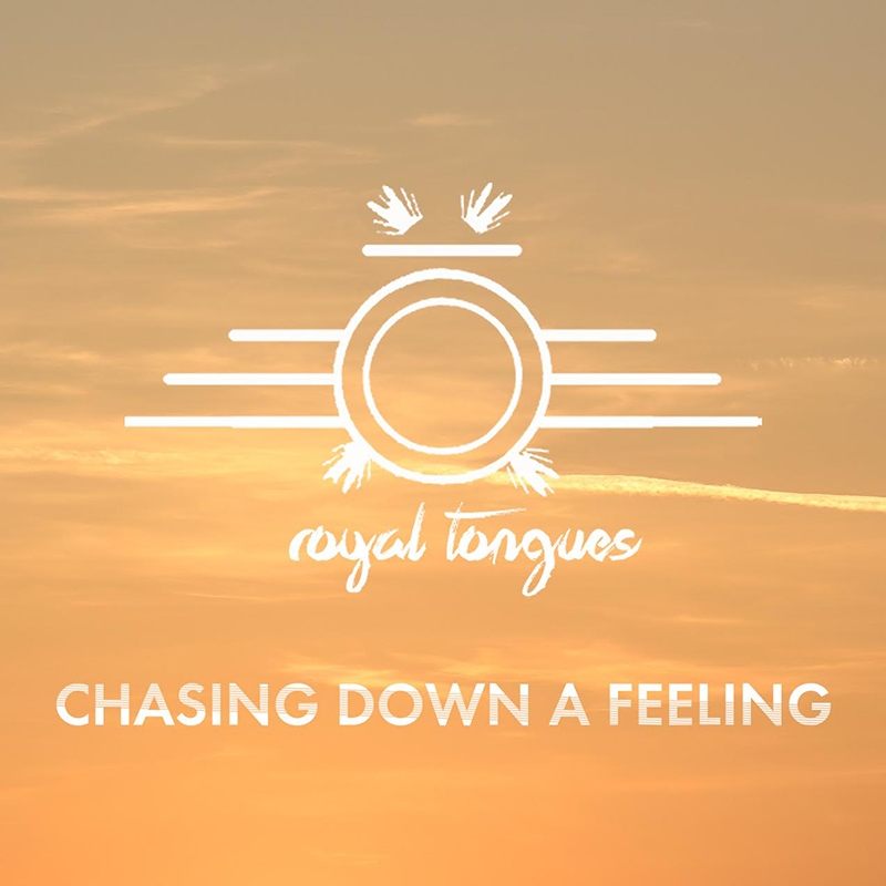 SXS018 Royal Tongues - Chasing Down A Feeling