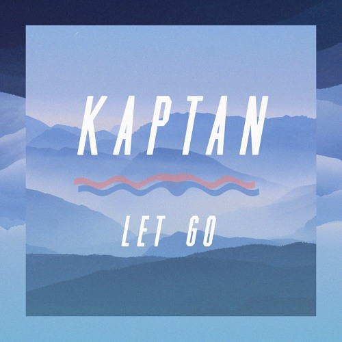 SXS021 KAPTAN - Let Go