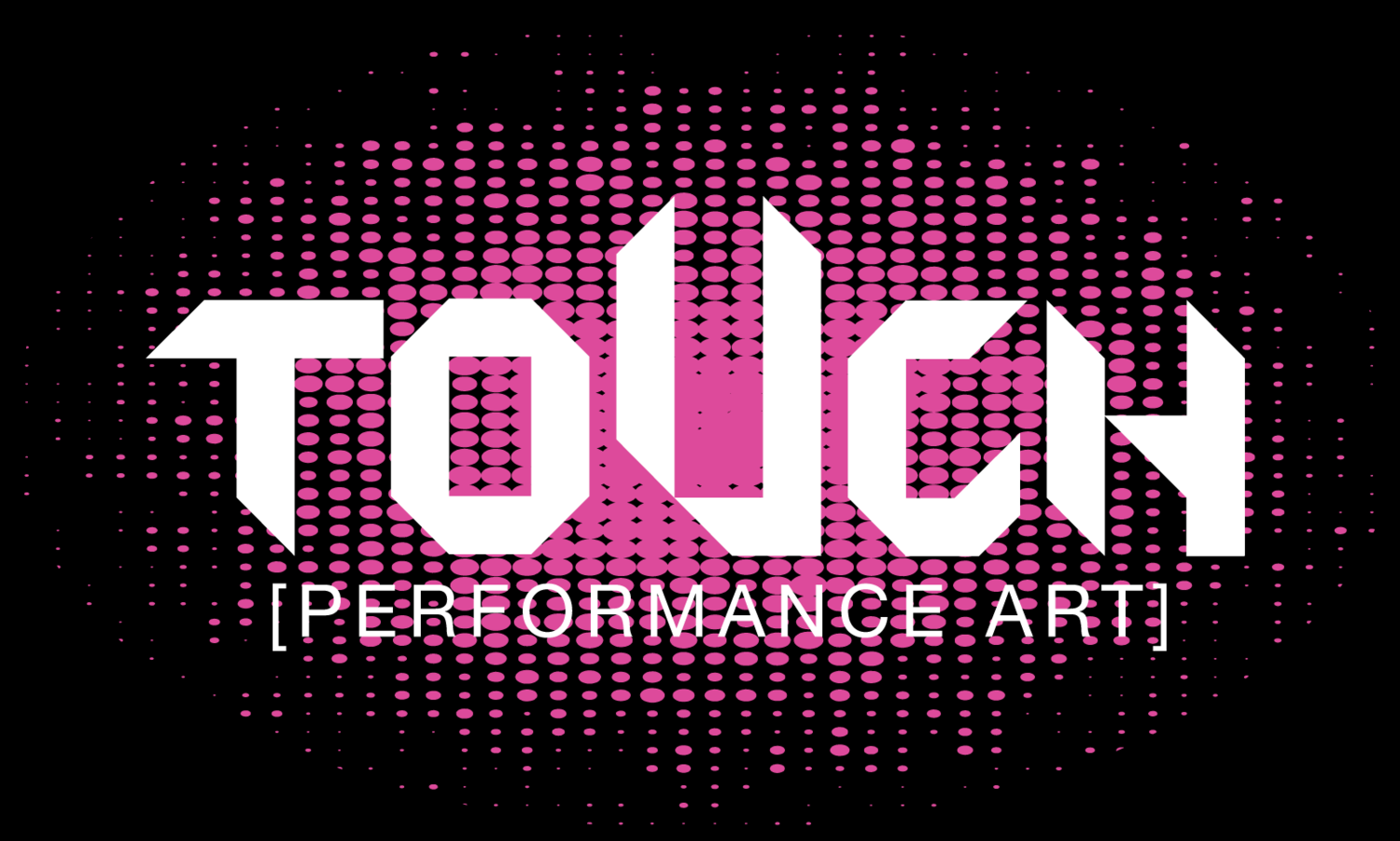 ToUch Performance Art