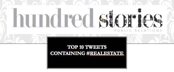 Top 10 #RealEstate Tweets