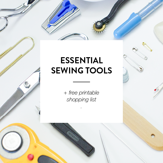 ESSENTIAL SEWING TOOLS & SUPPLIES + PRINTABLE SHOPPING LIST -www.CLOTHSTORY.com