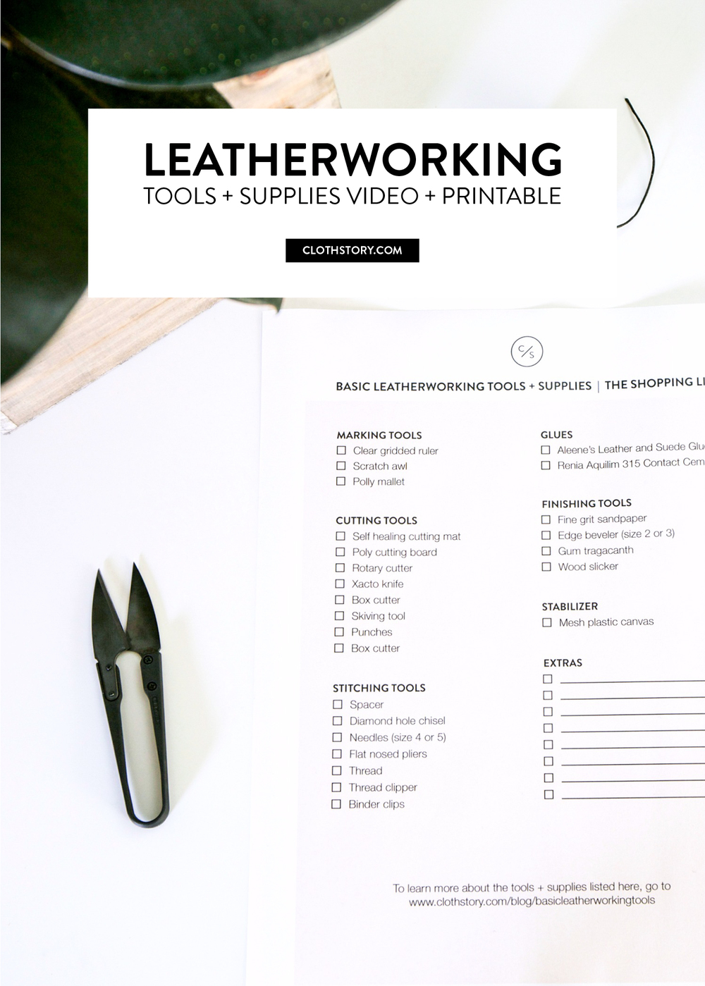 Leatherworking tools and supplies video with free printable shopping list. - www.clothstory.com