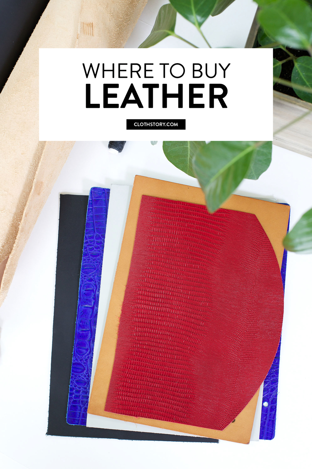 Leatherworking series: How to choose and where to buy leather for your project plus free printable leather weight/thickness conversion chart. -www.clothstory.com