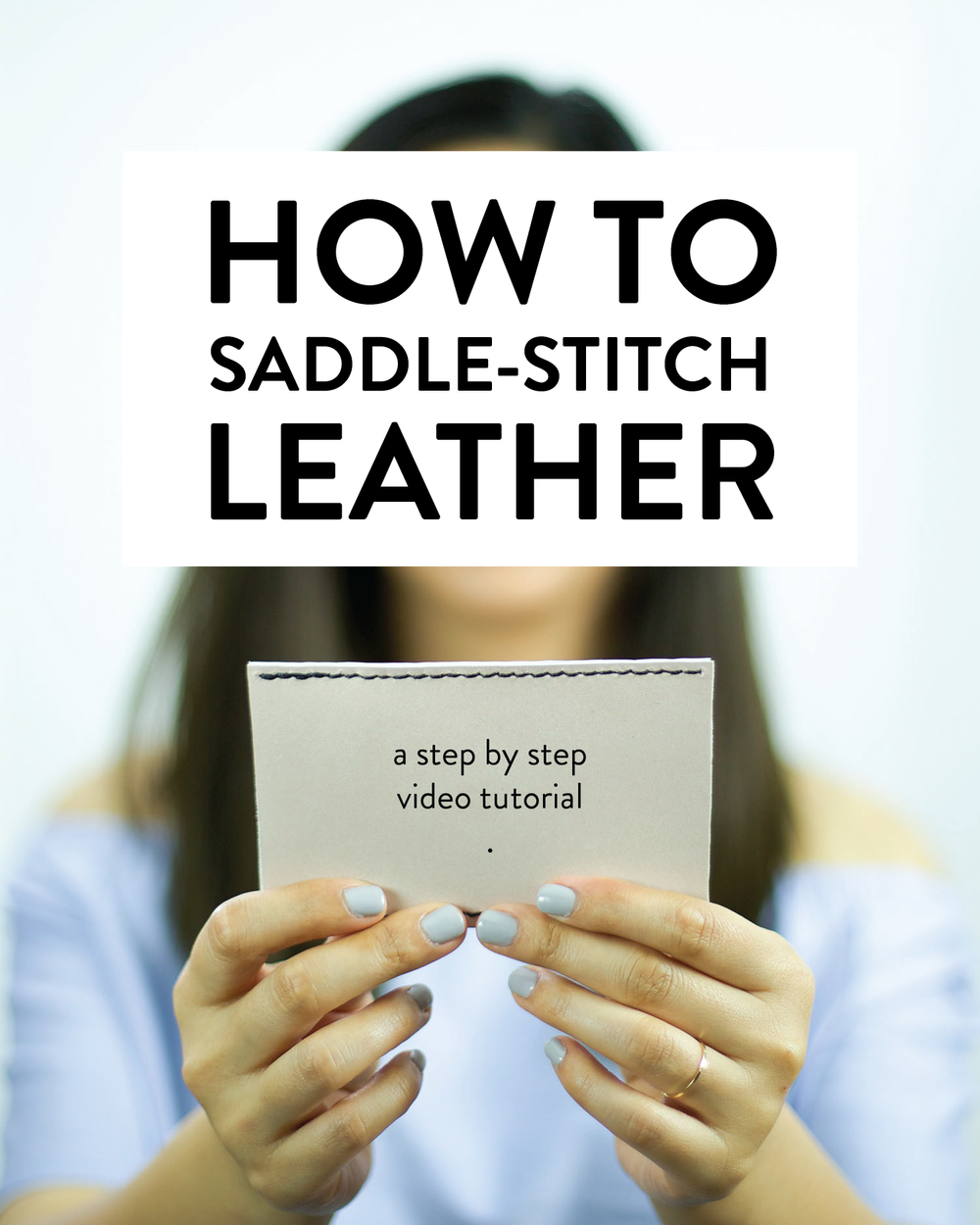 How to saddle-stitch leather - clothstory.com