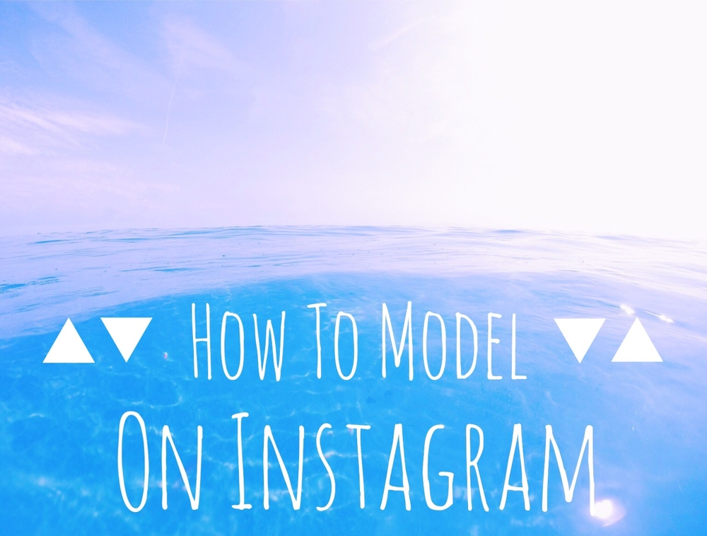 how to model on instagram by gabsgetgnarly