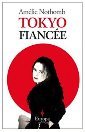 Tokyo Fiancée Amelie Nothomb