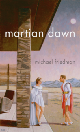 Martian Dawn Michael Friedman