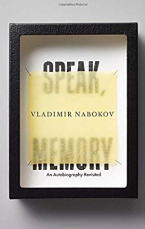 Speak, Memory: An Autobiography Revisited Vladimir Nabokov