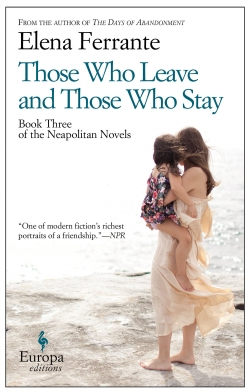 elena ferrante those who leave and those who stay the neopolitan novels