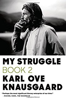 My Struggle: Book 2: A man in love karl ove knausgaard