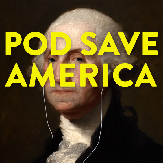 Pod Save America Podcast Passerbuys Crooked Media