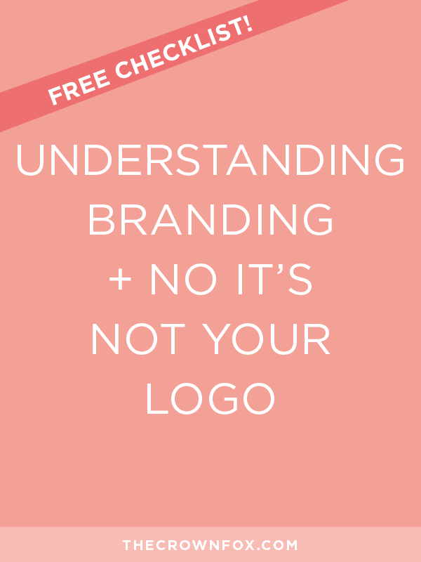 What is branding? Besides being a buzzword? Is it a logo? No! Is it  your brand identity? No! Click through and learn what branding truly means and how it can grow your business and make you more successful. | The Crown Fox | www.TheCrownFox.com | Brand Design + Strategy | Branding