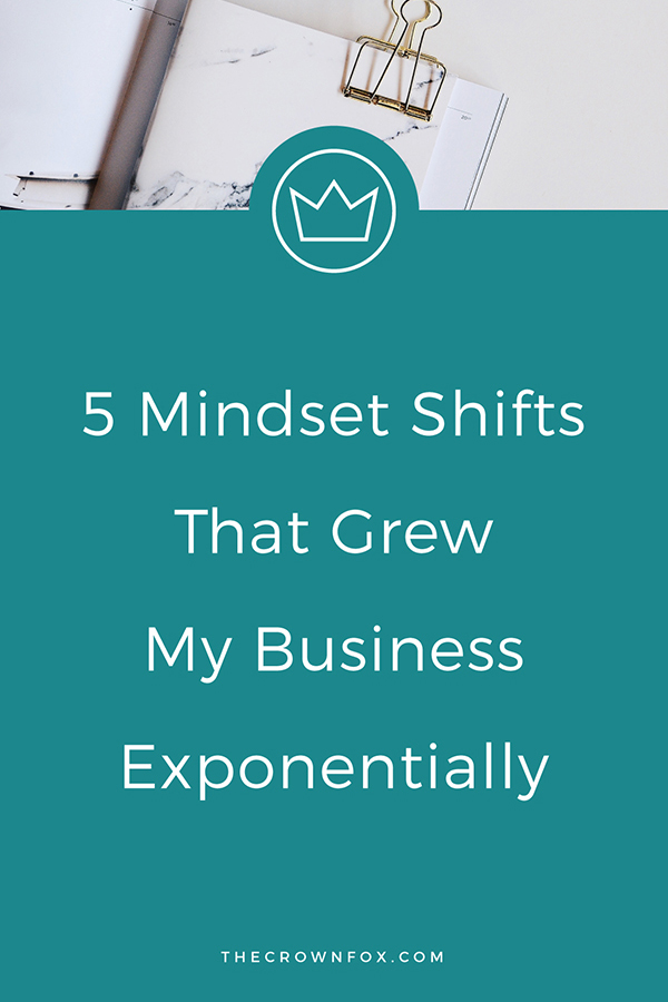 Mindset Tips: owning and starting a business can be tough. Here are 5 mindset shifts to make IMMEDIATELY to start growing your business better and quicker than ever. Click through to read more | www.thecrownfox.com | Graphic Design Assistant to Creative Entrepreneurs #mindset #manifestation