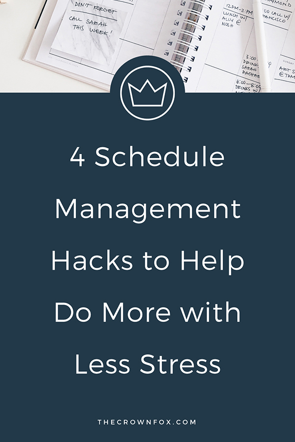 Schedule Management Hacks - Do More with Less Stress: Balancing your schedule can be tough - here's a glimpse #BTS to see what I do weekly to balance my schedule + stress! Click through to read more. | www.TheCrownFox.com | Graphic Design Assistant for Creative Entrepreneurs #scheduling #productivity