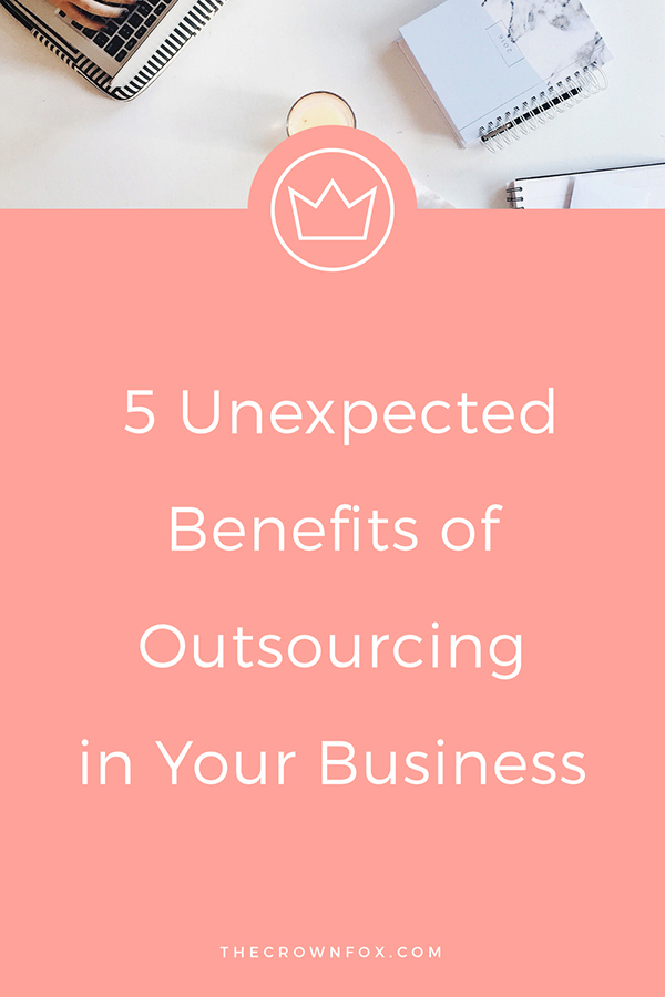 Outsourcing has some obvious benefits, but have you thought about all the ways it can help you, your business, and your life? Click through to learn more! | www.TheCrownFox.com | Graphic Design Assistant to Creative Entrepreneurs #entrepreneur #businesstip