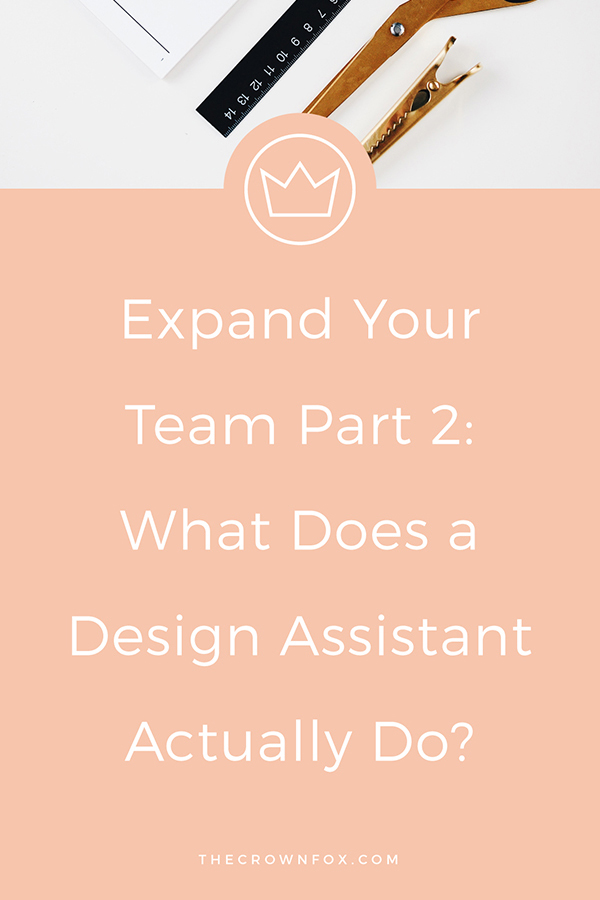Girlboss, business owner, online entrepreneur, creative entrepreneur... your business is SKYROCKETING and now it's time to outsource. What can a design assistant do for you? Click through to learn more. | www.THeCrownFox.com | Graphic Design Assistant for Creative Entrepreneurs #designer #graphicdesign
