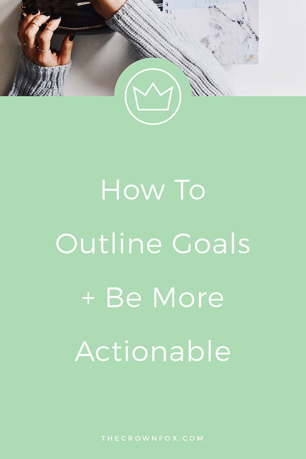 Bloggers, business owners, and creative entrepreneurs - are you a  #GoalGetter ready to be more productive and start accomplishing your goals? This post walks you through outlining goals in six steps and gives you the resources to START TAKING ACTION. Click through for the post + free reminder cards. | TheCrownFox | Design Assistant for Creative Entrepreneurs #goals #goalgetter