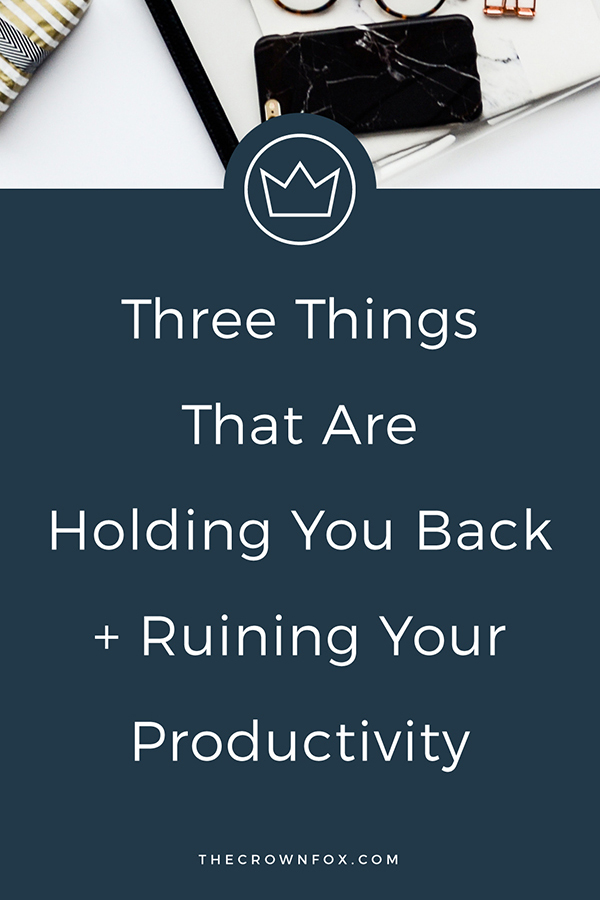 Be More Productive - Working from home on your own business and staying productive can be hard. Here are the three things holding you back and tips to move you forward and keep you a motivated and productive business owner. Click through to read! | TheCrownFox | Creative Entrepreneur #productivity #business