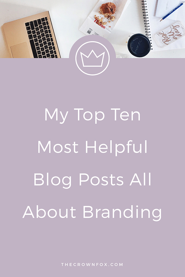 Here Are 10 Posts To Help You With Branding Your Online Business.
