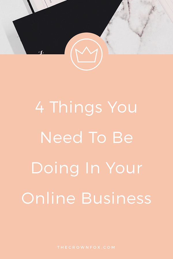 "Starting an online business is hard work. You have about 100 hats you wear and switch between regularly, and even if your business is your passion, there are still parts of it that don't exactly fall under the ""your favorite way to spend time"" category. There are so many things to do that it can feel completely overwhelming all the time and you end up just spending hours on Pinterest or Twitter instead of really doing the essential work that needs to get done in your business. I know the feeling, trust me. That's why I wanted to talk with you about the four things you absolutely NEED to be doing in your online business above everything else. 