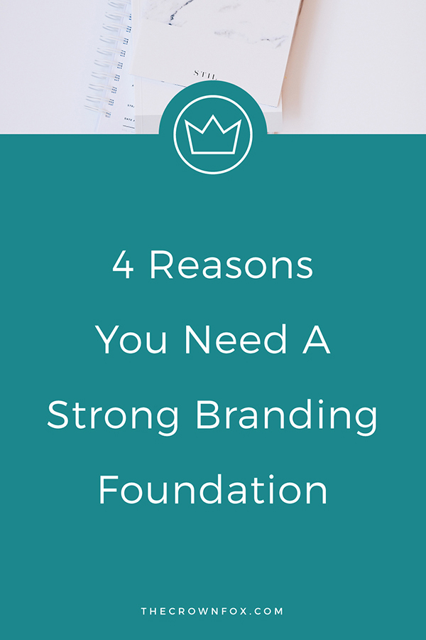 Branding Foundation for your online business - create an online business successfully by focusing on a strong foundation | TheCrownFox | Graphic Designer #branding #business