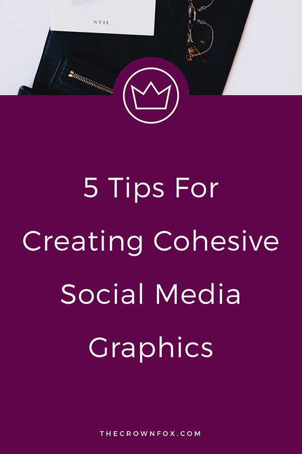 Cohesive Social Media Graphics - Social Media Branding - Want to look consistent and cohesive across all social channels? Here's how! | TheCrownFox | Graphic Designer #socialmedia #social #brand