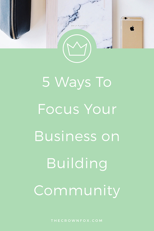 Find Your Tribe?! Grow Your Business + Focus Your Business on Building Community | TheCrownFox.com | Graphic Designer #community #businesstips #findyourtribe