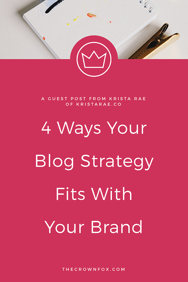 Blog Strategy for Your Brand | Graphic Designer | Guest Post From KristaRae.co #blogstrategy #branding