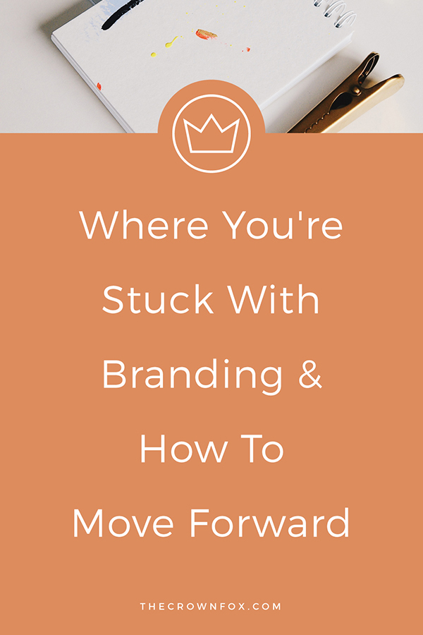 Improve your branding now - figure out where you are stuck and how to overcome these obstacles. Grow your business with better branding! Click through to read more. | The Crown Fox | www.TheCrownFox.com | Graphic Designer #branding #brandtips