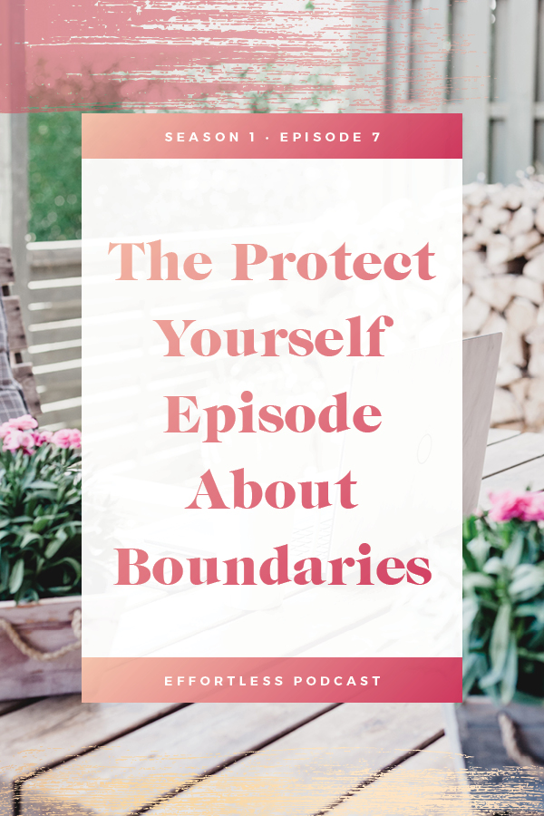 Create an effortless online business - episode 7 is about creating boundaries to protect your time and energy in your business. This is a lesson that is usually learned the HARD WAY, so take a listen and reflect on what boundaries you can establish NOW. Click through to read the shownotes and listen - don't forget to subscribe and rate on iTunes! | EffortLess Podcast | TheCrownFox | #podcast #businesspodcast #mindsetpodcast