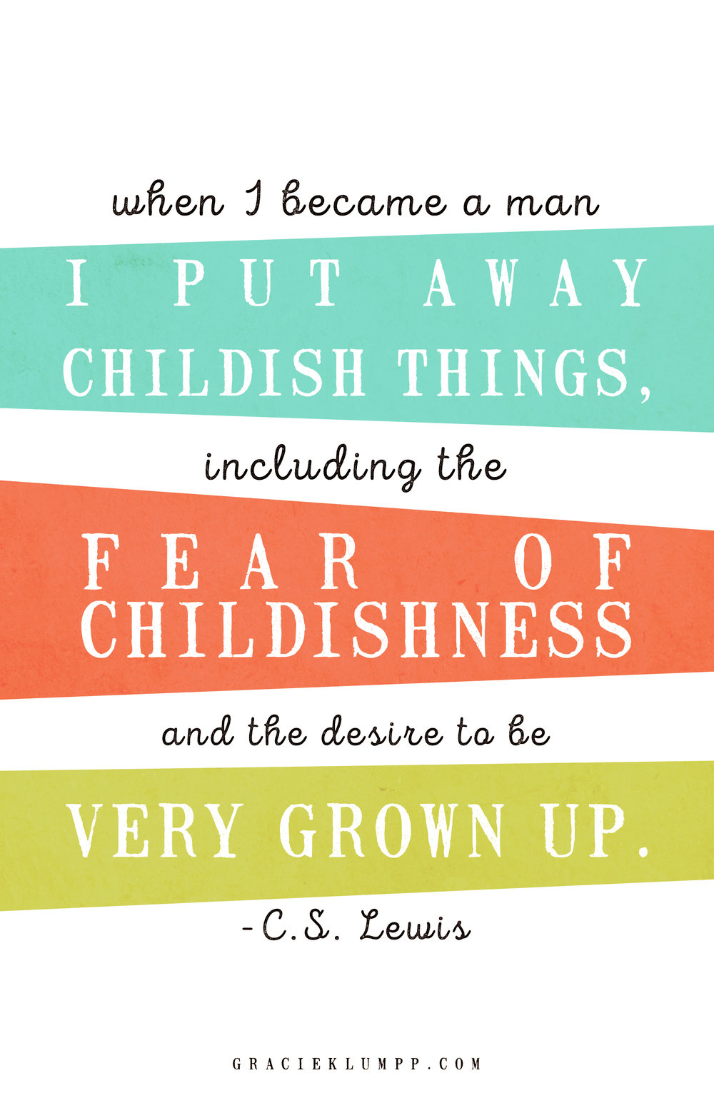 Fear of Being Childish C.S. Lewis Quote