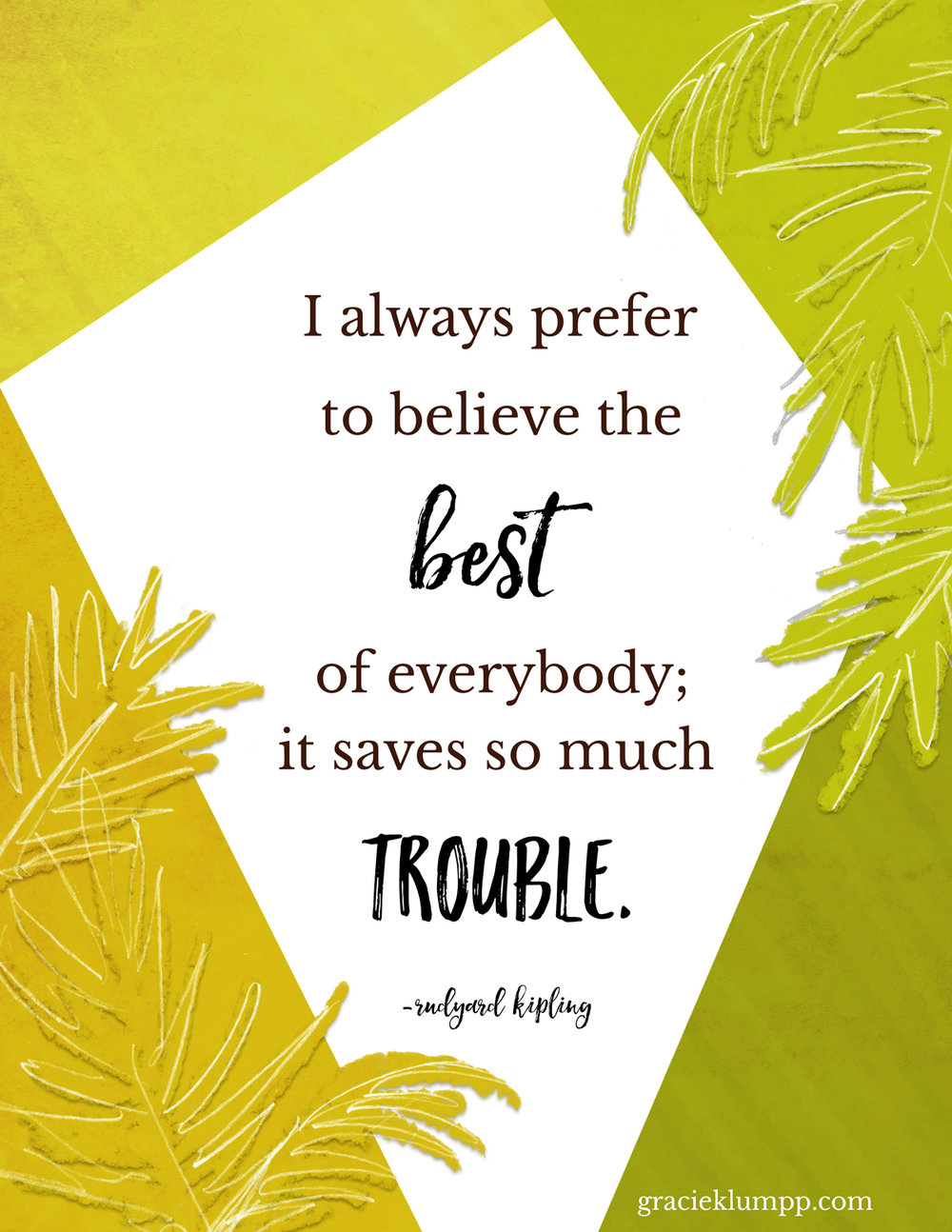 Believe the Best of Everybody Printable Quote
