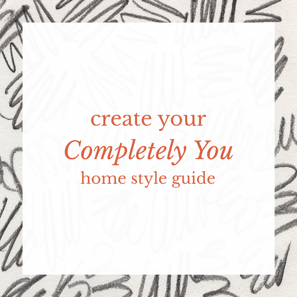 Create Your Own Home Style Guide