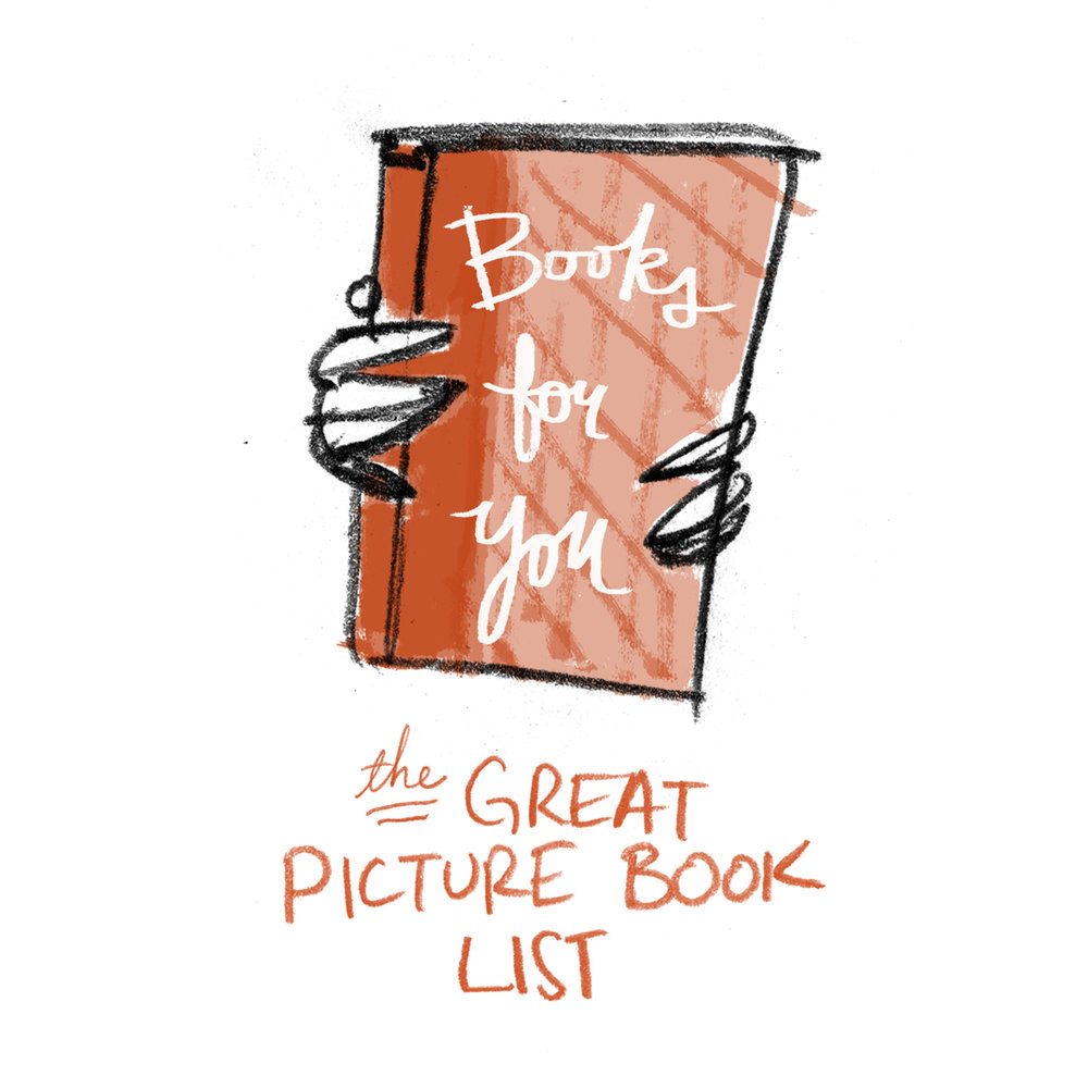 The Great Picture Book List